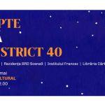 Noapte Albă în District 40  | 19-20 mai 2018